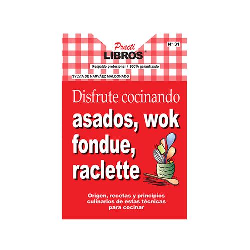 9789588204123-DISFRUTE-COCINANDO-ASADOS-WOK-FONDUE-RACLETTE