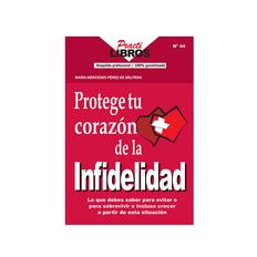 9789588204260-PROTEGE-TU-CORAZON-DE-LA-INFIDELIDAD