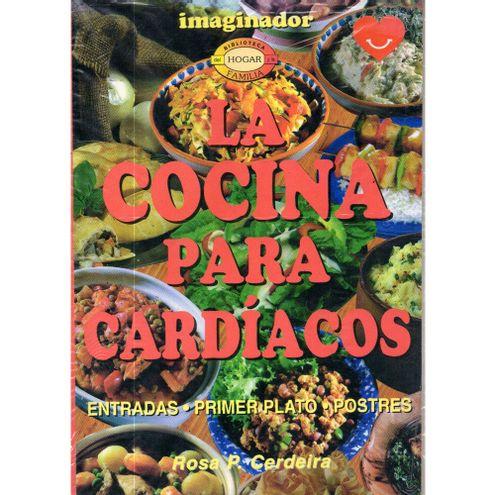 Comprar Libro La Cocina Para Cardiacos